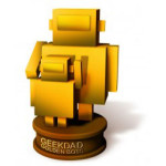 2011 Geek Dad Golden Bot Award