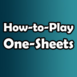 How-to-Play One-Sheets