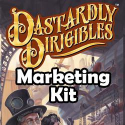 Dastardly-Dirigibles-Marketing-Kit