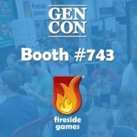 Fireside Games Gen Con 2016 Booth Number 743