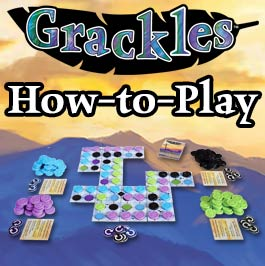Grackles-How-to-Play