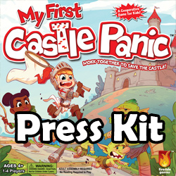 My First Castle Panic Press Kit
